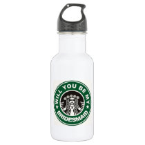 Will You Be My Bridesmaid Travel Cup Stainless Steel Water Bottle