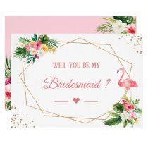 Will You Be My Bridesmaid Tropical Flamingo Floral Invitation
