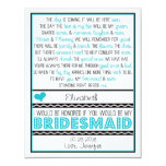 Will you be my Bridesmaid? Turquoise/Black Poem Invite