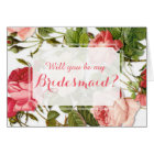 Will You Be My Bridesmaid? Vintage Floral Romance Card