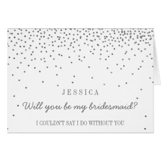 Will You Be My Bridesmaid? Vintage Silver Confetti Card
