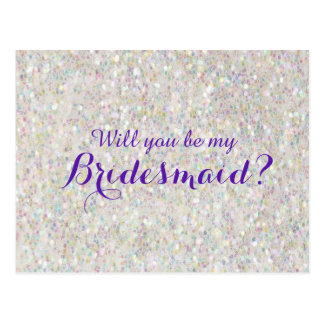Will you be my bridesmaid white glitter card