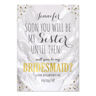 Will you be my Bridesmaid | White Gold Sister Invitation