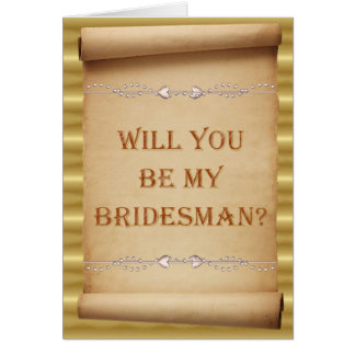 Will you be my Bridesman? Bridesman request. Card