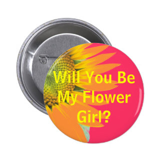 Will you be my flower girl? 2 inch round button