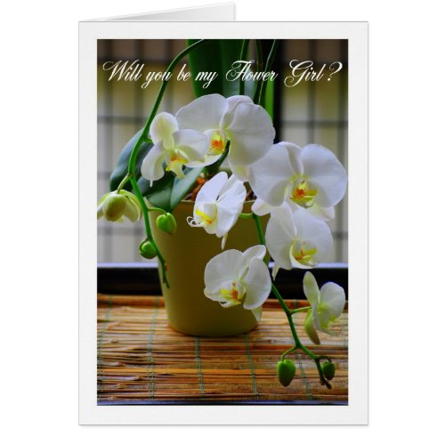 Will You Be My Flower Girl? White Orchids Card