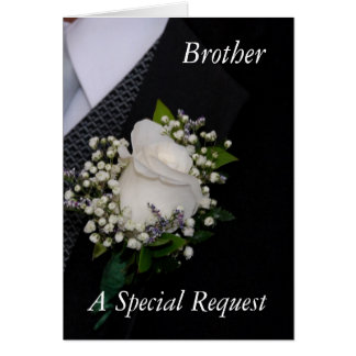 Will You Be My Groomsman Brother Greeting Card