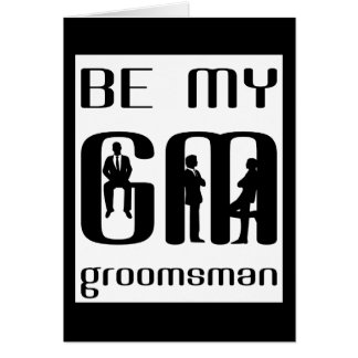 Will You Be My Groomsman Greeting Card Card
