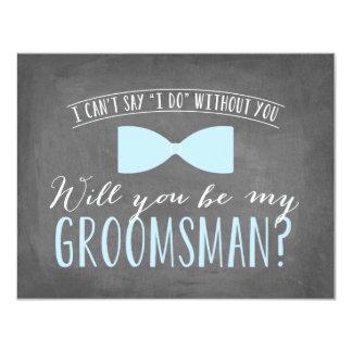 Will you be my Groomsman ?   Groomsmen Card