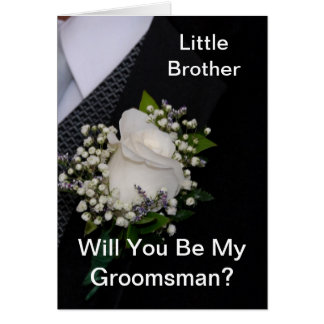 Will You Be My Groomsman Little Brother Greeting Cards
