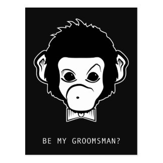 will you be my groomsman? mister monkey postcard