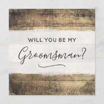 Will You Be My Groomsman Rustic Wood Farm Wedding Invitation