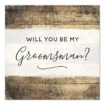 Will You Be My Groomsman Rustic Wood Farm Wedding Invitation
