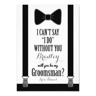 Will You Be My Groomsman - Tuxedo Tie Braces 4.5x6.25 Paper Invitation Card