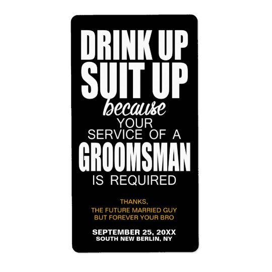 Will you be my groomsman wine label beer label for Will you be my bridesmaid wine label template