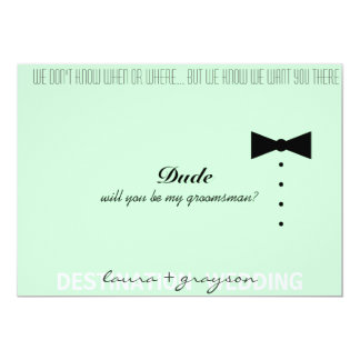 "Will You Be My____? 5"" X 7"" Invitation Card"