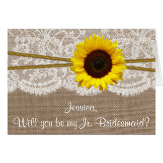 Will You Be My Jr. Bridesmaid? Rustic Sunflower Card