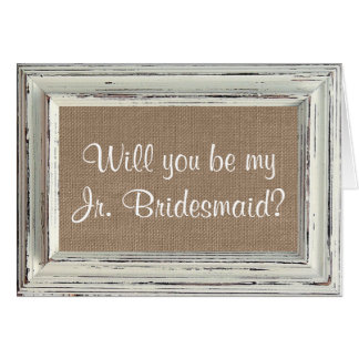 Will You Be My Jr. Bridesmaid? Rustic White Frame Card