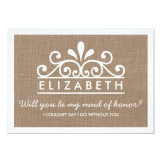 Will You Be My Maid Of Honor? Burlap Tiara Card