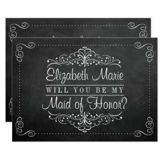 Will You Be My Maid Of Honor? Chalkboard Cards
