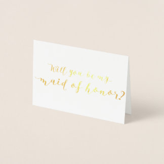 Will You Be My Maid of Honor Foil Card