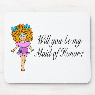 Will You Be My Maid Of Honor (Girl) Mouse Pad