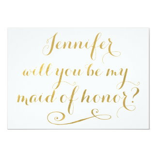 Will You Be My Maid of Honor Gold Calligraphy 5x7 Paper Invitation Card