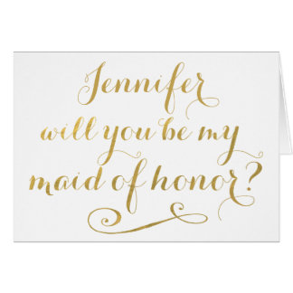 Will You Be My Maid of Honor GOLD Typography Card
