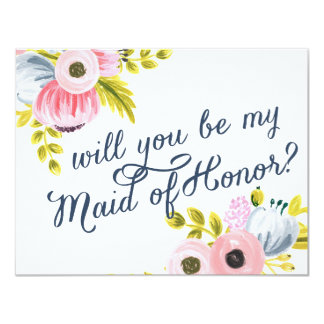 WILL YOU BE MY MAID OF HONOR? hand painted card