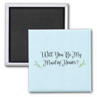 Will You Be My Maid of Honor? Magnet