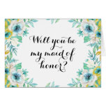 Will You Be My Maid of Honor Modern Vintage Floral Card