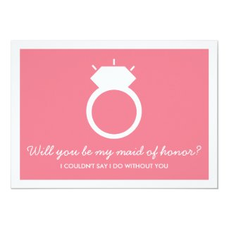 Will You Be My Maid Of Honor? Pink Ring Card