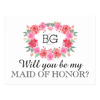Will you be my MAID OF HONOR Postcard