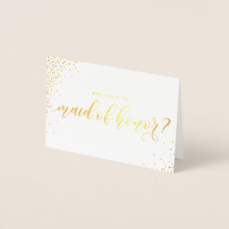 Will You Be My Maid of Honor Script Gold Foil Card