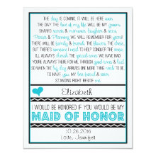 Will you be my Maid of Honor? Turquoise/Black Poem 4.25x5.5 Paper Invitation Card