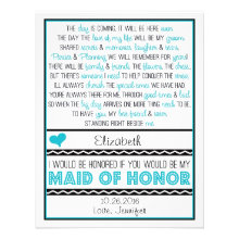Will you be my Maid of Honor? Turquoise/Black Poem Custom Invitations