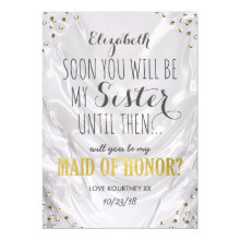 Will you be my Maid of Honor | White Gold Sister Cards