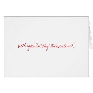 Will You Be My Manentine? Card