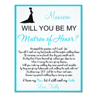 "Will you be my Matron of Honor? Card 4.25"" X 5.5"" Invitation Card"