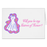 Will You Be My Matron Of Honor (Dress) Cards