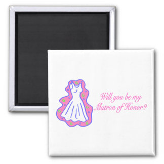 Will You Be My Matron Of Honor (Dress) Magnet