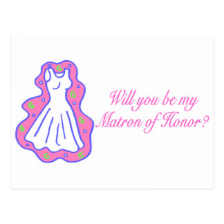 Will You Be My Matron Of Honor (Dress) Postcard