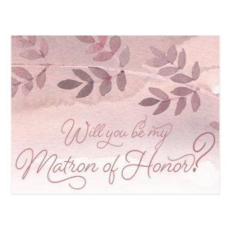 Will You Be My Matron of Honor Dusty Rose Wedding Postcard