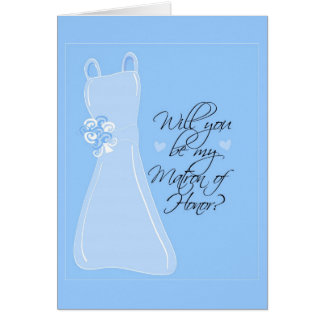 """Will you be my Matron of Honor?"" Greeting Card"