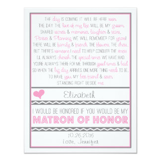 Will you be my Matron of Honor? Pink/Gray Poem 4.25x5.5 Paper Invitation Card