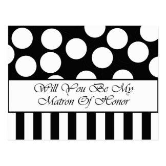 Will You Be My Matron Of Honor Postcard