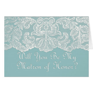 will you be my matron of honor teal greeting cards