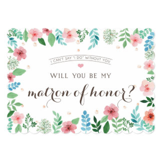 Will you be my matron of honor, watercolor flowers card