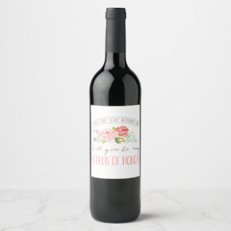 Will You Be My Matron Of Honor Wine Label