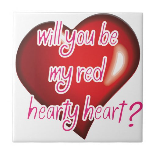Will you be my red hearty heart? tile